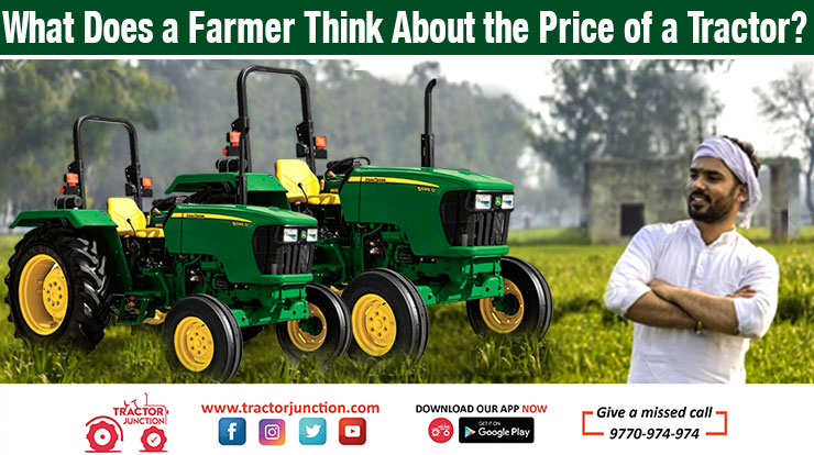 What does a farmer think about the price of a Tractor?
