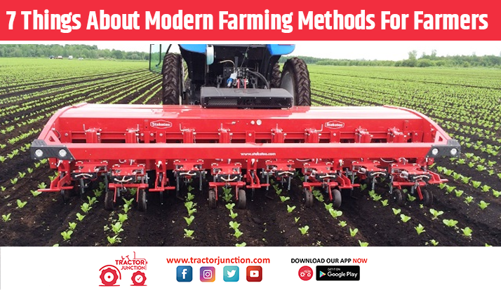 7-Things-About-Modern-Farming-Methods-For-Farmers
