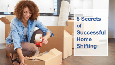 Photo of 5 Secrets of The Successful Home Shifting