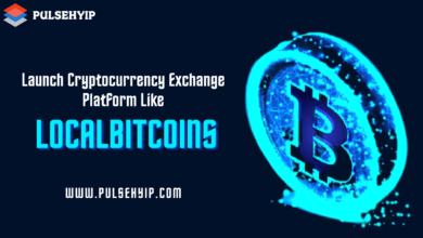 Photo of Launch your Own Cryptocurrency Exchange Platform like Localbitcoins – Pulsehyip