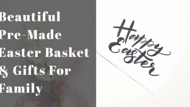 Photo of Beautiful Pre-Made Easter Basket & Gifts For Family