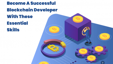 Photo of Become a Successful Blockchain Developer with These Essential Skills
