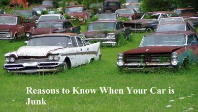 Photo of Reasons to Know When Your Car is Junk?