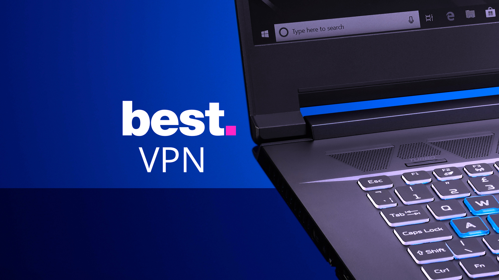 The best VPN service on the internet in 2021