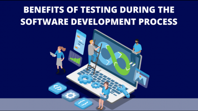 Photo of What Are The Benefits of Testing During The Software Development Process