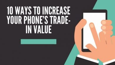 10 Ways to Increase Your Phone's Trade-In Value