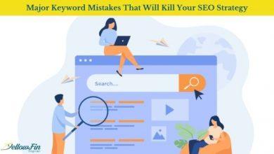 Major Keyword Mistakes That Will Kill Your SEO Strategy